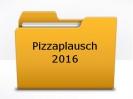 Pizzaplausch 2016